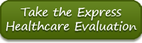 Take The Express Healthcare Evaluation Button